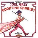 Goodtime Charley -- 1975 Original Broadway Cast
