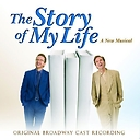 The Story of My Life -- 2009 Original Broadway Cast