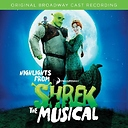 Shrek -- 2009 Original Broadway Cast